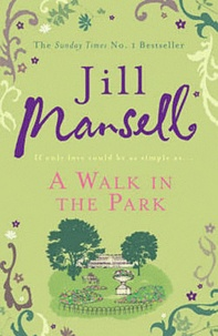 Jill Mansell - A Walk in the Park.