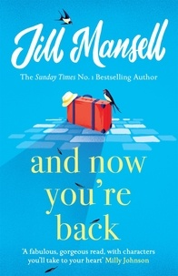 Jill Mansell - And Now You're Back.