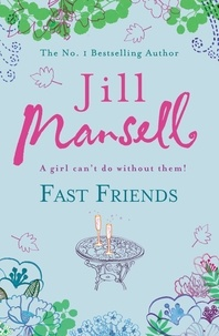 Jill Mansell - Fast Friends.