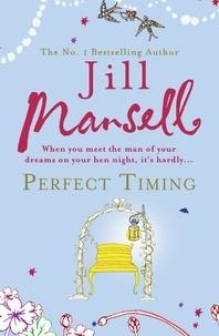 Jill Mansell - Perfect Timing.