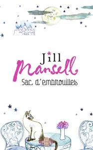 Jill Mansell - Sac d'embrouilles.