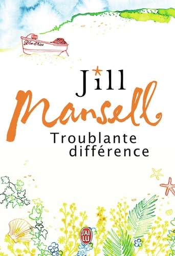 Jill Mansell - Troublante différence.