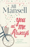 Jill Mansell - You And Me, Always.