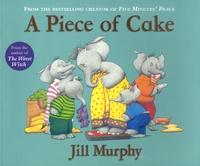 Jill Murphy - A Piece of Cake.