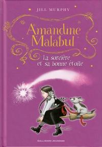 Jill Murphy - Amandine Malabul  : La sorcière et sa bonne étoile.