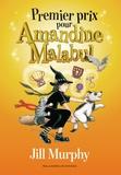 Jill Murphy - Amandine Malabul  : Premier prix pour Amandine Malabul.