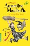 Jill Murphy - Amandine Malabul Tome 2 : La sorcière a des ennuis.