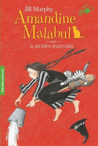 Jill Murphy - Amandine Malabul Tome 3 : La sorcière ensorcelée.