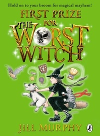 Jill Murphy - First Prize for the Worst Witch.