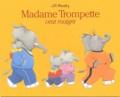 Jill Murphy - Madame Trompette veut maigrir.