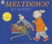 Jill Murphy - Meltdown!.