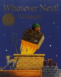 Jill Murphy - Whatever Next!.