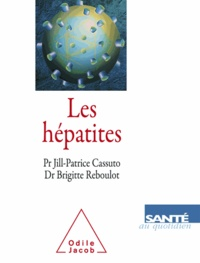 Jill-Patrice Cassuto - Hépatites (Les).
