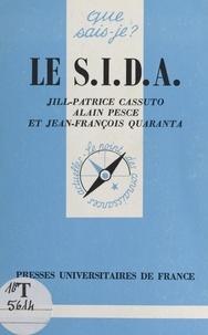 Jill-Patrice Cassuto et Alain Pesce - Le S.I.D.A..