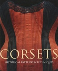 Jill Salen - Corsets - Historical Patterns and Techniques.