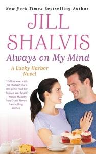 Jill Shalvis - Always on My Mind.