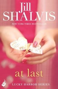 Jill Shalvis - At Last: Lucky Harbor 5.