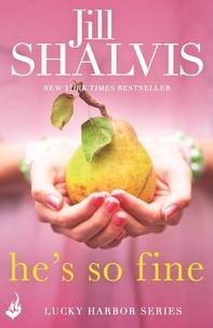 Jill Shalvis - He's So Fine: Lucky Harbor 11.