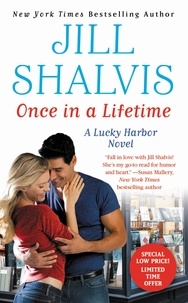 Jill Shalvis - Once in a Lifetime.