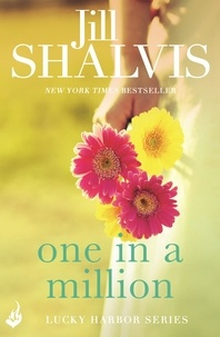 Jill Shalvis - One in a Million - Another sexy and fun romance from Jill Shalvis!.