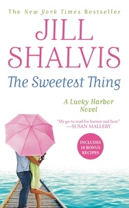 Jill Shalvis - The Sweetest Thing.