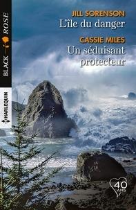 Jill Sorenson et Cassie Miles - L'île du danger -  Un séduisant protecteur.