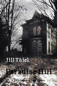 Jill Thiel - Paradise Hill.