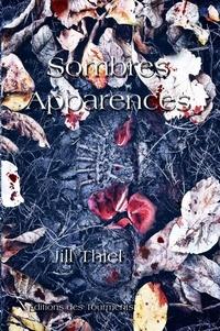 Jill Thiel - Sombres Apparences.