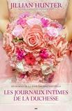 Jillian Hunter - Amours nuptiales  : Amours nuptiales - Les journaux intimes de la duchesse.