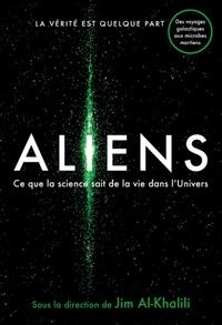 Ebooks télécharger kindle gratuitement Aliens  - Ce que la science sait de la vie dans l'univers par Jim Al-Khalili 9782832316986 in French