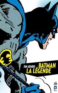 Jim Aparo et Bob Haney - Dc archives Tome 1 : Batman la légende.