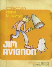 Jim Avignon - Jim Avignon.