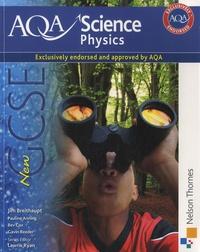 Jim Breithaupt - AQA Science Physics : GCSE - Student Book.