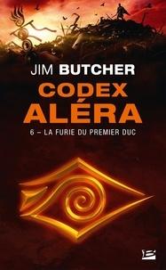 Jim Butcher - Codex Aléra 6 : Codex Aléra, T6 : La Furie du Premier Duc.