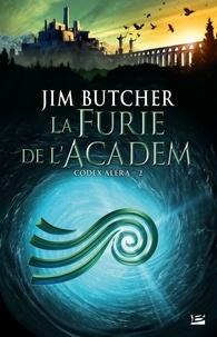 Jim Butcher - Codex Aléra Tome 2 : La Furie de l'Academ.
