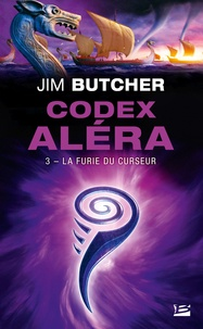 Jim Butcher - Codex Aléra Tome 3 : La folie du curseur.