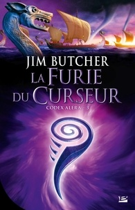 Jim Butcher - Codex Aléra Tome 3 : La Furie du Curseur.