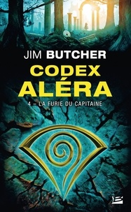 Jim Butcher - Codex Aléra Tome 4 : La Furie du capitaine.
