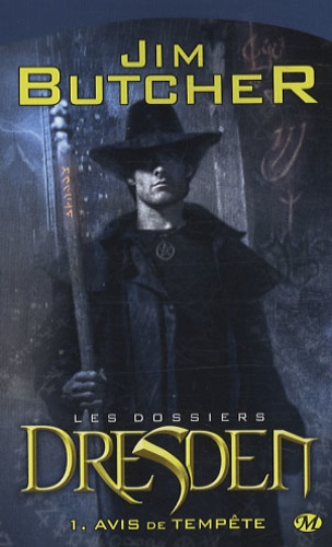 Jim Butcher - Les dossiers Dresden Tome 1 : Avis de tempête.
