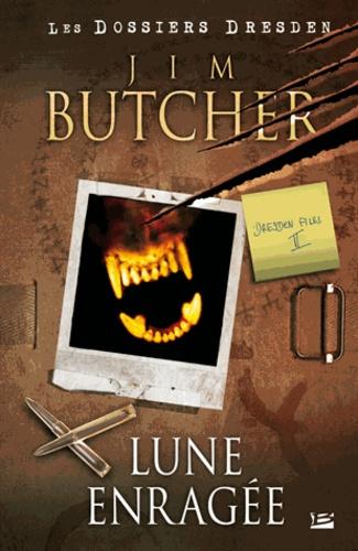 Jim Butcher - Les dossiers Dresden Tome 2 : Lune enragée.