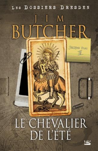 Jim Butcher - Les dossiers Dresden Tome 4 : Le chevalier de l'été.