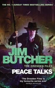 Jim Butcher - Peace Talks - The Dresden Files, Book Sixteen.