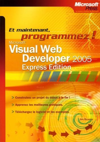 Jim Buyens - Microsoft Visual Web Developer 2005 - Express Edition Et maintenant, programmez !.