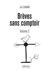 Jim Canari - Brèves sans comptoir - Volume 2.