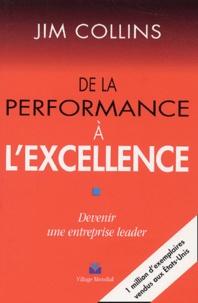 De la performance à l'excellence- Devenir une entreprise leader - Jim Collins pdf epub