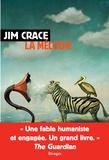 Jim Crace - La mélodie.