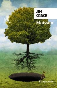 Jim Crace - Moisson.