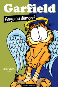 Jim Davis - Garfield  : Ange ou démon ?.