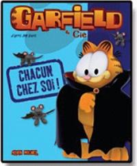 Jim Davis et Lise Boëll - Garfield & Cie  : Chacun chez soi !.