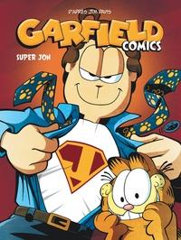 Jim Davis et Mark Evanier - Garfield Comics Tome 5 : Super Jon.